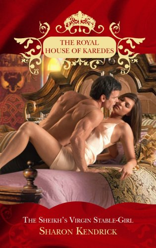 9780263875508: The Playboy Sheikh's Virgin Stable-Girl (The Royal House of Karedes)