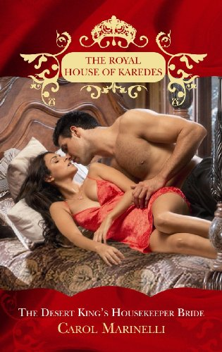 9780263875614: The Desert King's Housekeeper Bride (The Royal House of Karedes)