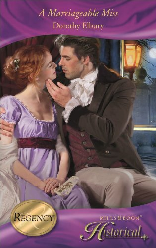 A Marriageable Miss (Mills & Boon Historical): Dorothy Elbury