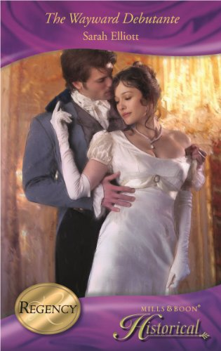 9780263875935: The Wayward Debutante (Mills & Boon Historical)