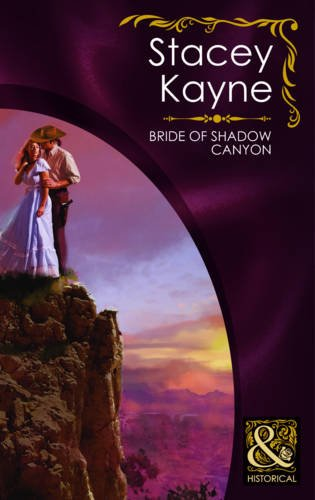 9780263876062: Bride of Shadow Canyon (Mills & Boon Historical)