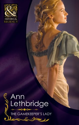 9780263876185: The Gamekeeper's Lady (Mills & Boon Historical)