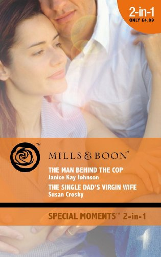 The Man Behind the Cop: AND The: Johnson, Janice Kay;