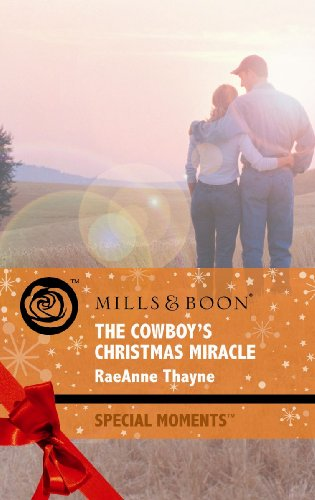 9780263876512: Cowboy's Christmas Miracle (Mills & Boon Special Moments)