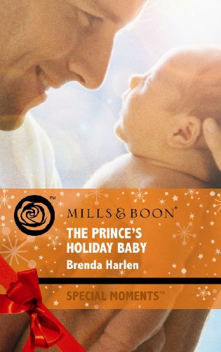9780263876529: The Prince's Holiday Baby (Mills & Boon Special Moments)