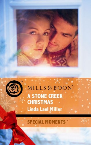9780263876598: A Stone Creek Christmas (Mills & Boon Special Moments)