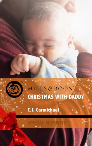 9780263876611: Christmas with Daddy (Mills & Boon Special Moments)