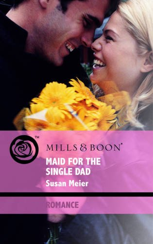 9780263876932: Maid for the Single Dad (Romance)
