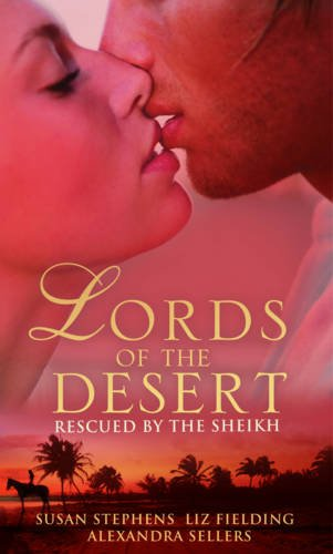 Rescued by the Sheikh (Mills & Boon: Susan Stephens, Liz