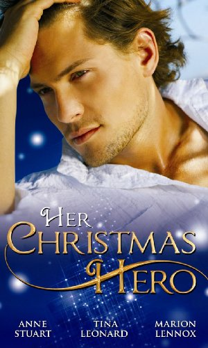 Her Christmas Hero (9780263877137) by Anne Stuart
