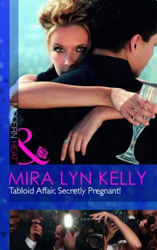 9780263877496: Tabloid Affair, Secretly Pregnant! (Modern Heat)