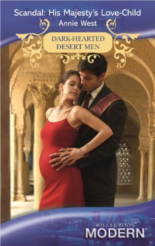 9780263878080: Scandal: His Majesty's Love-Child (Mills and Boon Modern)