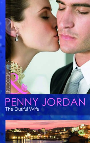 9780263878530: The Dutiful Wife (Mills and Boon Modern)