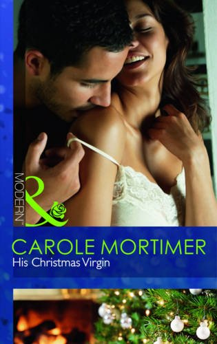 9780263878547: His Christmas Virgin (Mills and Boon Modern)