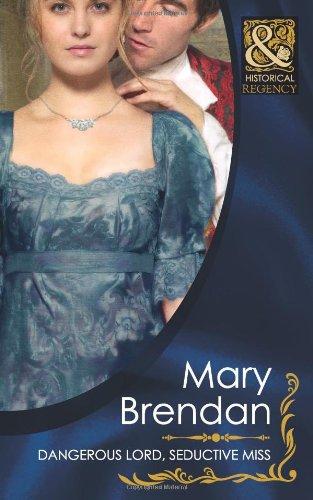 9780263878714: Dangerous Lord, Seductive Miss (Mills & Boon Historical)