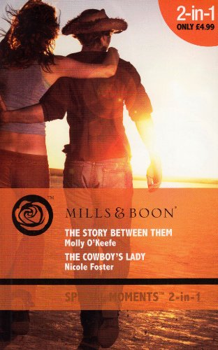 The Story Between Them: AND The Cowboy's: Mills & Boon