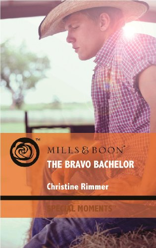 9780263879629: The Bravo Bachelor (Mills & Boon Special Moments)