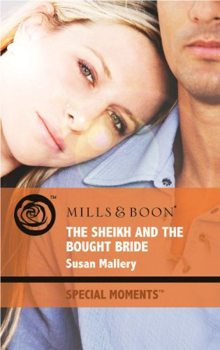 The Sheikh and the Bought Bride (Mills: Mills & Boon
