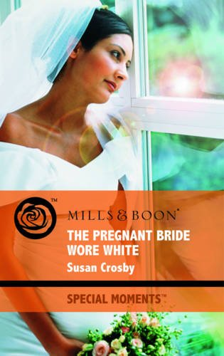 The Pregnant Bride Wore White (Mills &: Mills & Boon