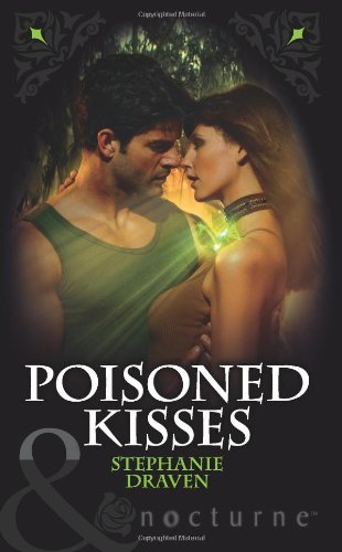 9780263880113: Poisoned Kisses (Mills & Boon Nocturne)