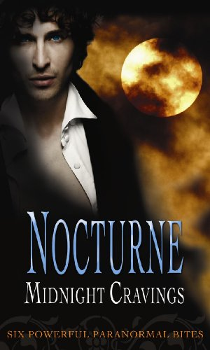 9780263880229: Nocturne Bites: Midnight Cravings (Mills & Boon Special Releases)