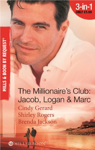 9780263880403: The Millionaire's Club: Jacob, Logan & Marc (Mills & Boon by Request)