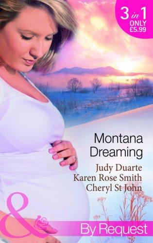 Montana Dreaming (Mills & Boon By Request): Judy Duarte/Karen Rose
