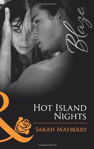 9780263880748: Hot Island Nights (Mills and Boon Blaze)