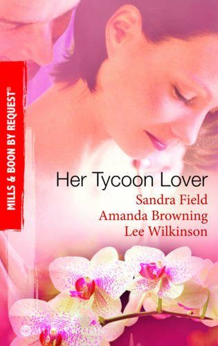 9780263880984: Her Tycoon Lover (Mills & Boon by Request)