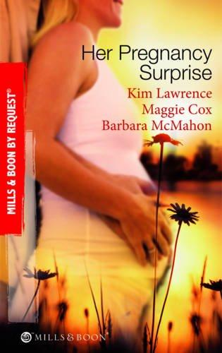 Her Pregnancy Surprise: His Pregnancy Bargain /: McMahon, Barbara, Cox,
