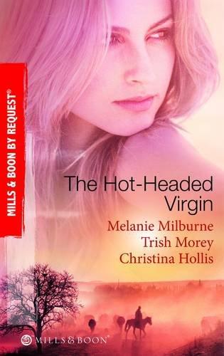 9780263881035: The Hot-Headed Virgin