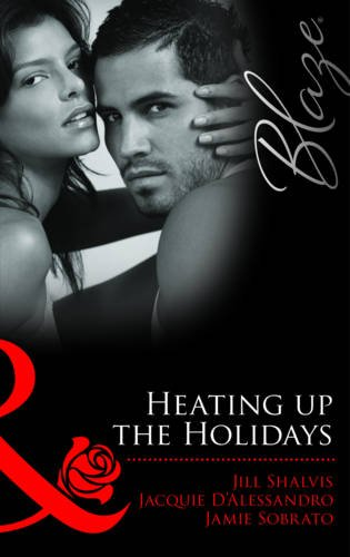 9780263881509: Heating Up the Holidays (Mills and Boon Blaze)