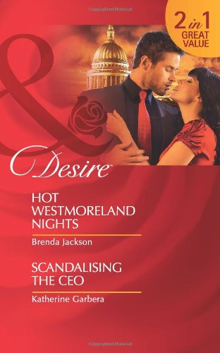 9780263882117: Hot Westmoreland Nights / Scandalizing the CEO