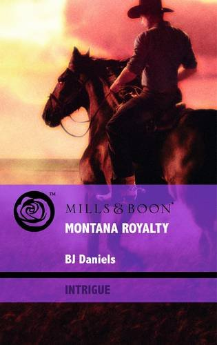 9780263882254: Montana Royalty (Mills & Boon Intrigue)