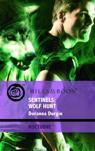 Sentinels: Wolf Hunt (Mills & Boon Intrigue) (0263882276) by Durgin, Doranna