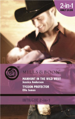 9780263882391: Manhunt in the Wild West: AND Tycoon Protecter (Baby Bling) (Mills & Boon Intrigue)