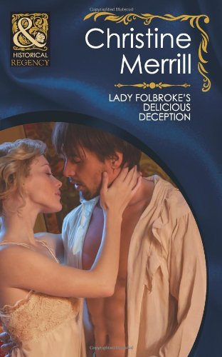 9780263882438: Lady Folbroke's Delicious Deception (Mills & Boon Historical)