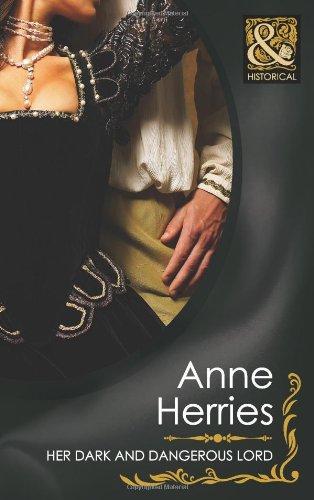 Her Dark and Dangerous Lord (Mills &: Anne Herries