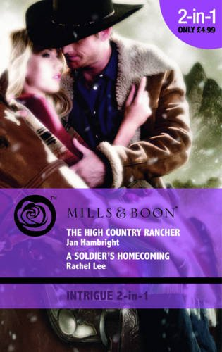 The High Country Rancher: AND A Soldier's Homecoming (Mills & Boon Intrigue) (026388256X) by Hambright, Jan; Lee, Rachel