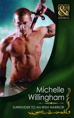 9780263882940: Surrender to an Irish Warrior (Mills & Boon Historical)