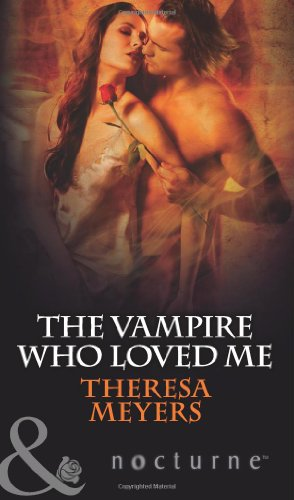 9780263883329: The Vampire Who Loved Me (Mills & Boon Nocturne)