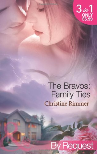 9780263883572: The Bravos: Family Ties (Mills & Boon by Request)