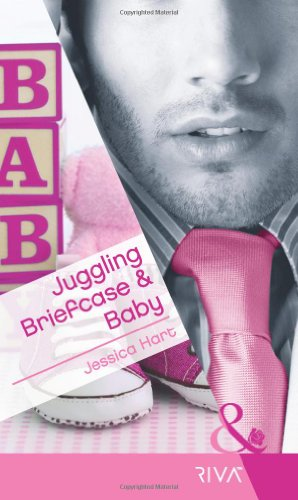9780263883633: Juggling Briefcase & Baby (Mills & Boon RIVA)