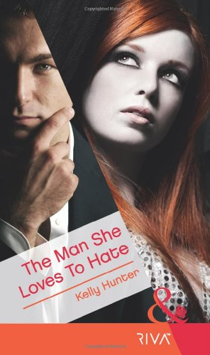 9780263883732: Man She Loves to Hate (Mills & Boon RIVA)