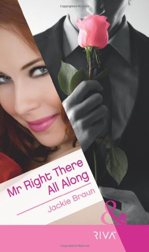 9780263883923: Mr Right There All Along (Mills & Boon RIVA)