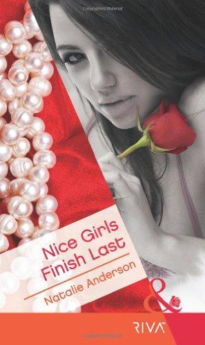 9780263883930: Nice Girls Finish Last (Mills & Boon RIVA)