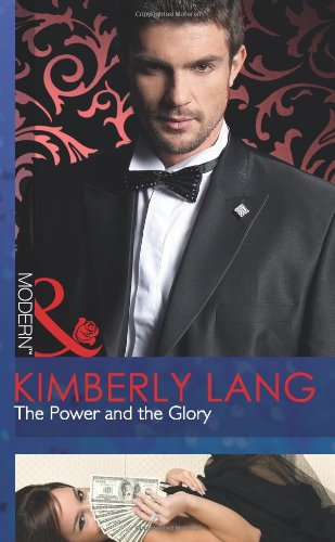 9780263884029: The Power and the Glory (Mills and Boon Modern)