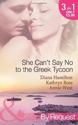 9780263884340: She Can't Say No to the Greek Tycoon. (Mills & Boon by Request)