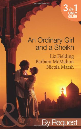 9780263884463: An Ordinary Girl and a Sheikh (Mills & Boon by Request)