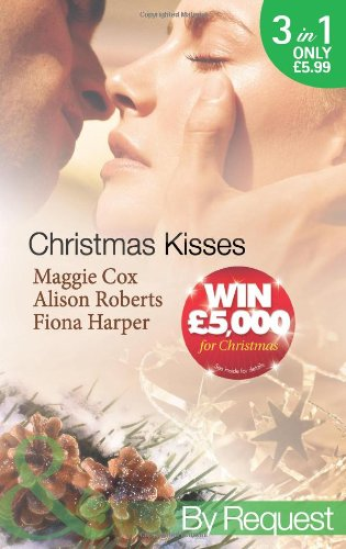 9780263884500: Christmas Kisses (Mills & Boon by Request)